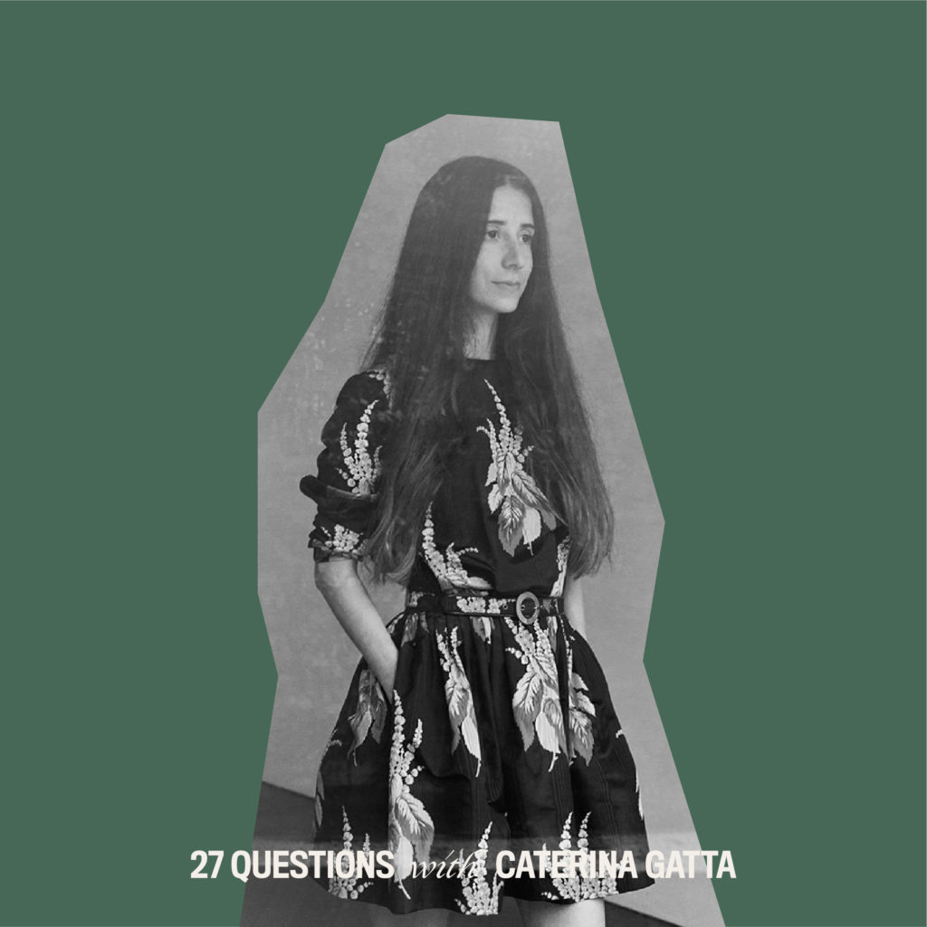 27 Questions with Caterina Gatta